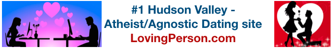 #1 Hudson Valley Atheist/Agnostic Dating Site